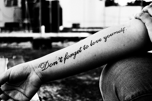 dont-forget-to-love-yourself tattoo image picture