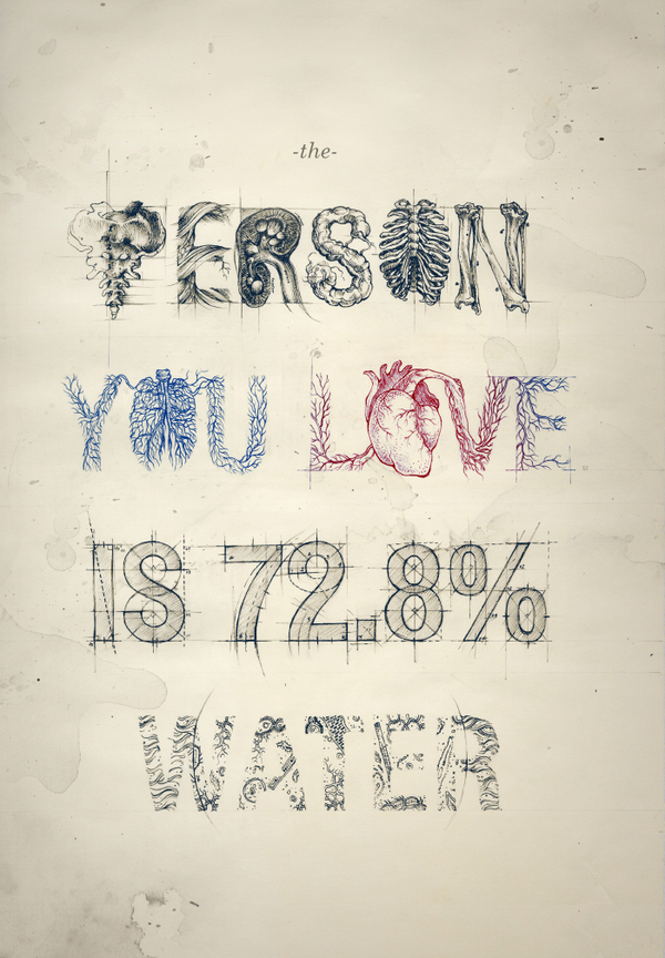 The person you love is 72.8% water quote by alan fletcher